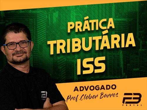CURSO PRÁTICA TRIBUTÁRIA ISS - ONLINE