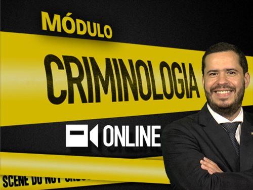 MÓDULO DE CRIMINOLOGIA - ONLINE