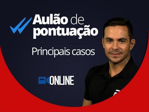 AULÃO DE PONTUAÇÃO - PRINCIPAIS CASOS - ONLINE