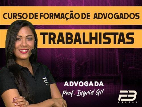 CURSO DE FORMAÇÃO DE ADVOGADOS TRABALHISTAS ONLINE