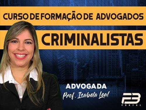 CURSO DE FORMAÇÃO DE ADVOGADOS CRIMINALISTAS ONLINE