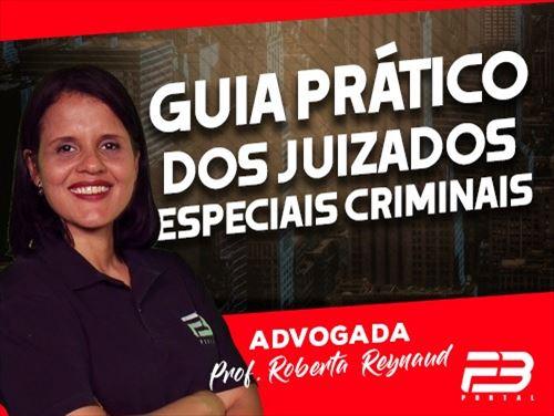 GUIA PRÁTICO DOS JUIZADOS ESPECIAIS CRIMINAIS ONLINE