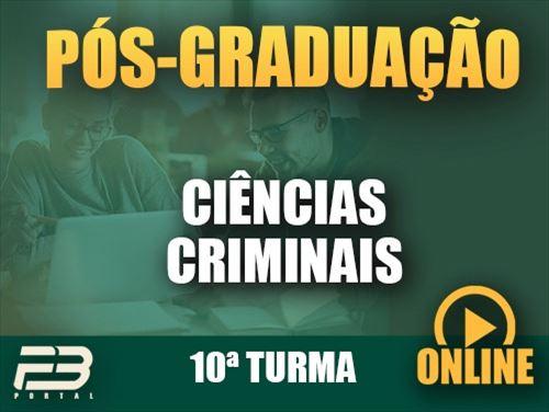 PÓS-GRADUAÇÃO CIÊNCIAS CRIMINAIS ONLINE - 10ª TURMA