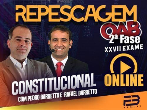 OAB 2ª FASE REPESCAGEM CONSTITUCIONAL XXVII EXAME ONLINE
