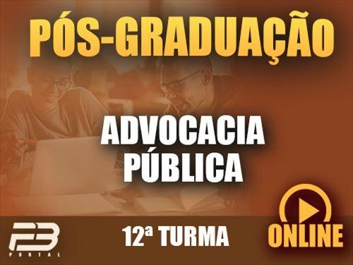 PÓS-GRADUAÇÃO ADVOCACIA PÚBLICA  ONLINE - 12ª TURMA