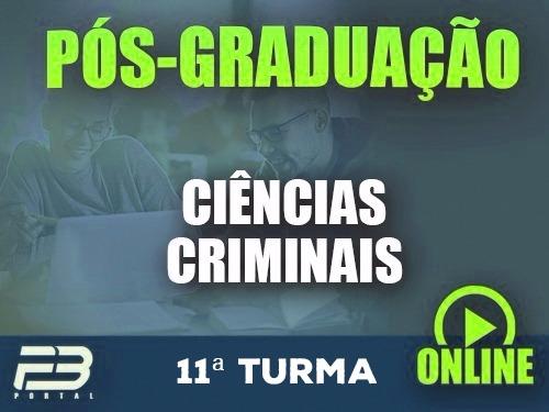 PÓS-GRADUAÇÃO CIÊNCIAS CRIMINAIS ONLINE - 11ª TURMA