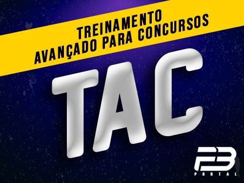 TAC Treinamento Avançado para Concursos (ENDAC)
