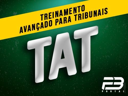 TAT Treinamento Avançado para Tribunais (ENDAC)