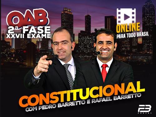 2ª FASE OAB DIREITO CONSTITUCIONAL XXVII EXAME ONLINE