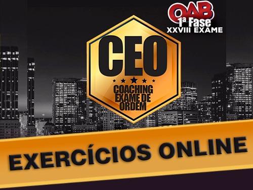 CEO EXERCÍCIOS OAB 1ª FASE XXVIII EXAME ONLINE
