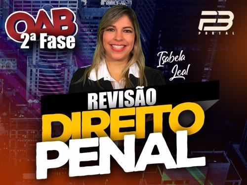 REVISÃO FINAL OAB 2ª FASE PENAL XXVII EXAME - ONLINE