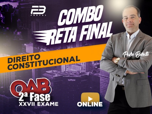 COMBO RETA FINAL OAB 2ª FASE CONSTITUCIONAL XXVII EXAME ONLINE