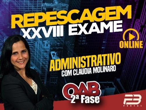 OAB 2ª FASE REPESCAGEM ADMINISTRATIVO XXVIII EXAME ONLINE