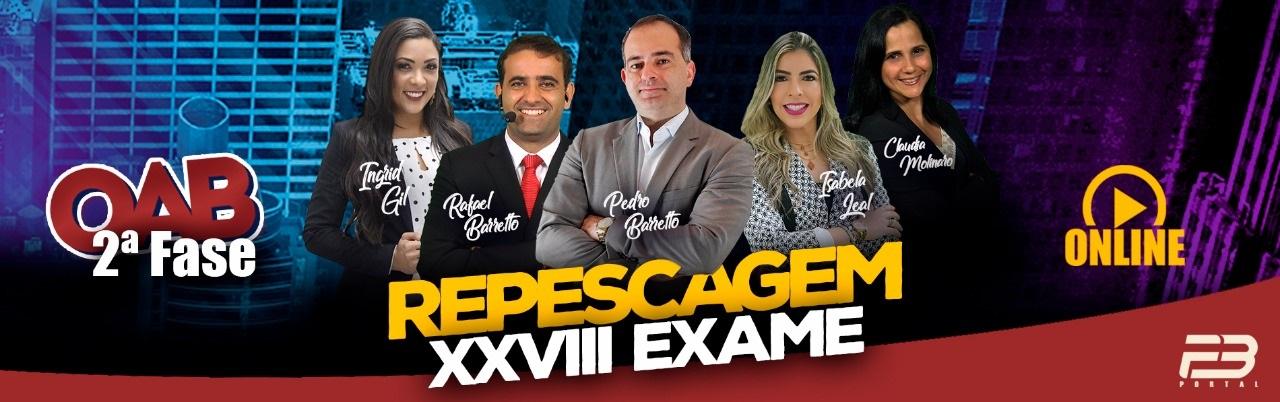 OAB 2ª FASE REPESCAGEM XXVIII EXAME ONLINE