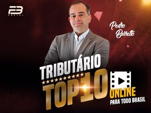 TOP 10 DIREITO TRIBUTÁRIO - OAB XXVIII EXAME ONLINE