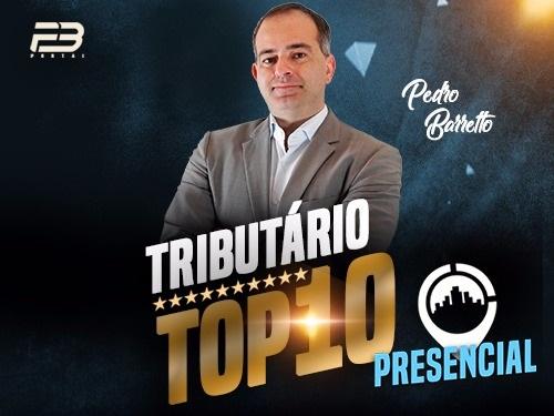 TOP 10 DIREITO TRIBUTÁRIO - OAB XXVIII EXAME PRESENCIAL