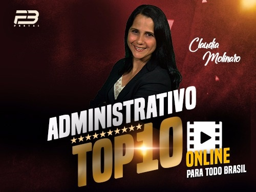 TOP 10 DIREITO ADMINISTRATIVO OAB XXVIII EXAME ONLINE