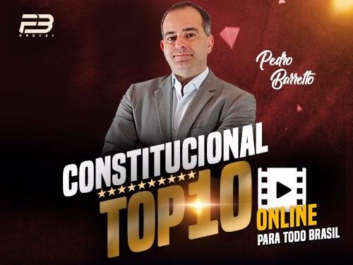 Top 10 Constitucional OAB 1ª Fase XXVIII Online