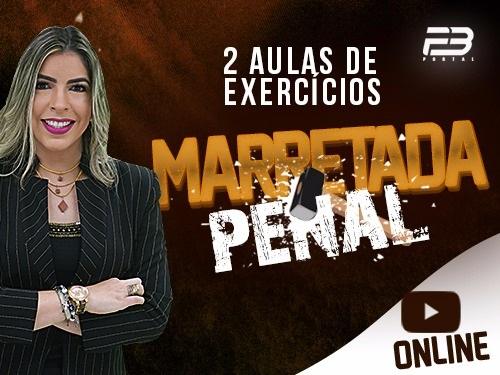 MARRETADA PENAL OAB 1ª FASE XXVIII EXAME DE ORDEM ONLINE