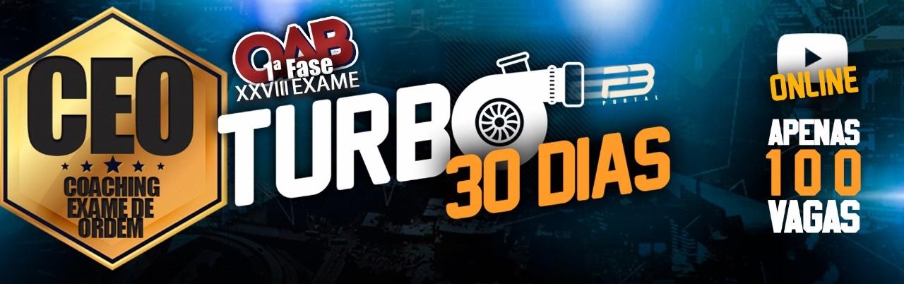 CEO TURBO 30 DIAS OAB 1ª FASE XXVIII EXAME DE ORDEM ONLINE