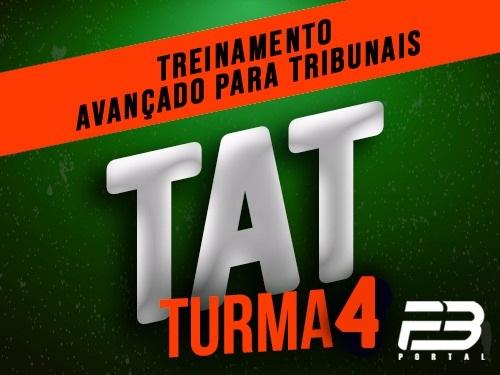 TAT 4ª turma Treinamento Avançado para Tribunais (ENDAC)