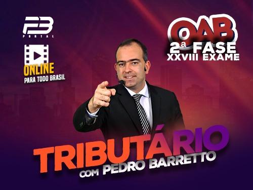 2ª FASE OAB DIREITO TRIBUTÁRIO XXVIII EXAME ONLINE