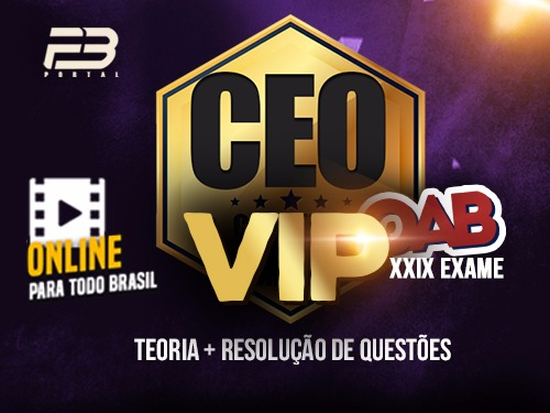 CEO COACHING EXAME DE ORDEM - VIP -  XXIX EXAME - ONLINE
