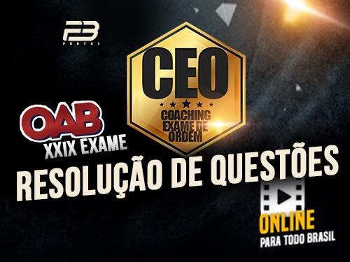 CEO RQ OAB 1ª FASE XXIX EXAME ONLINE