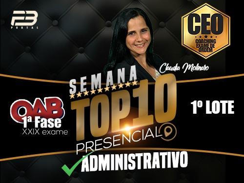 TOP 10 DIREITO ADMINISTRATIVO - OAB XXIX EXAME PRESENCIAL