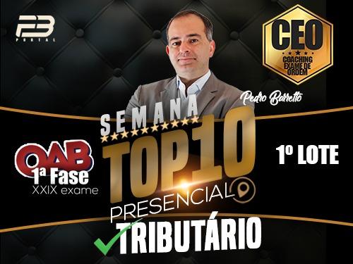 TOP 10 DIREITO DO TRIBUTÁRIO - OAB XXIX EXAME PRESENCIAL