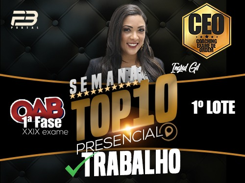 TOP 10 DIREITO DO TRABALHO - OAB XXIX EXAME PRESENCIAL