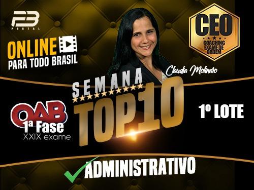 TOP 10 DIREITO ADMINISTRATIVO - OAB XXIX EXAME ONLINE