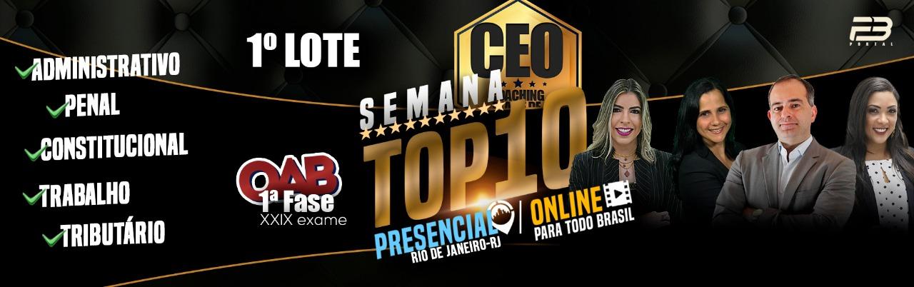 SEMANA TOP 10 XXIX EXAME - 1º LOTE