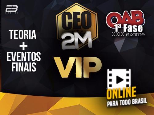 CEO VIP COACHING EXAME DE ORDEM - OAB 1ª FASE XXIX EXAME  ONLINE