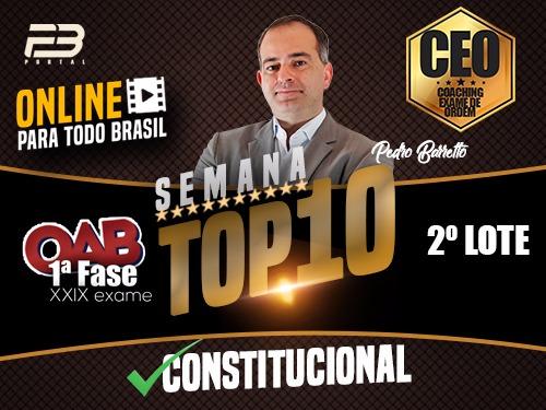 TOP 10 DIREITO DO CONSTITUCIONAL - OAB XXIX EXAME ONLINE