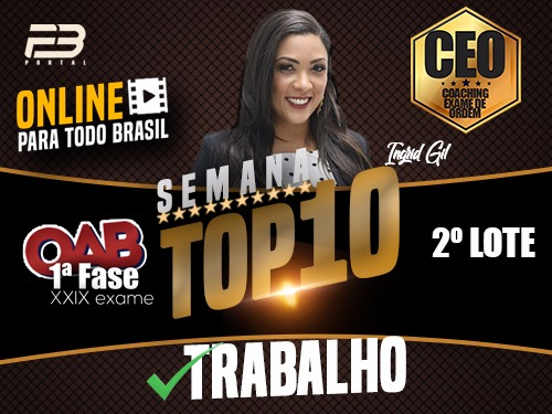 TOP 10 DIREITO DO TRABALHO - OAB XXIX EXAME ONLINE