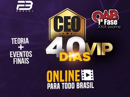 CEO VIP COACHING EXAME DE ORDEM 40 DIAS XXIX EXAME ONLINE