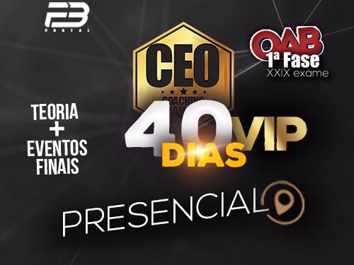 CEO VIP COACHING EXAME DE ORDEM 40 DIAS XXIX EXAME PRESENCIAL