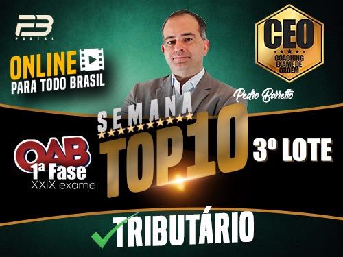 TOP 10 DIREITO DO TRIBUTÁRIO - OAB XXIX EXAME ONLINE
