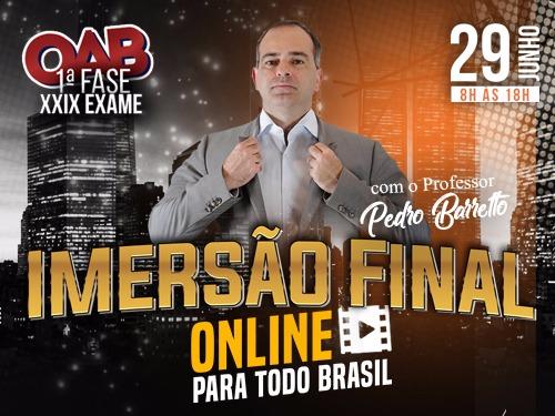 ONLINE - IMERSÃO FINAL COM O PB OAB 1ª FASE XXIX EXAME DE ORDEM