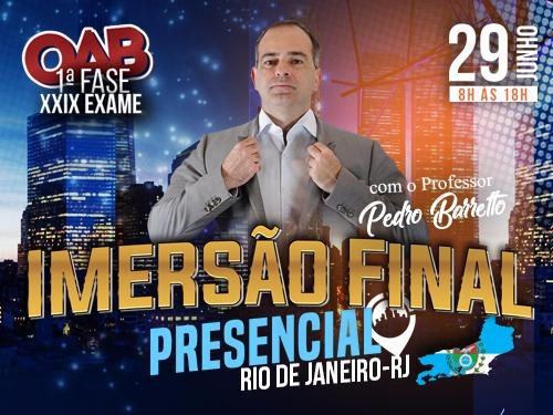 PRESENCIAL - IMERSÃO FINAL COM O PB OAB 1ª FASE XXIX EXAME DE ORDEM