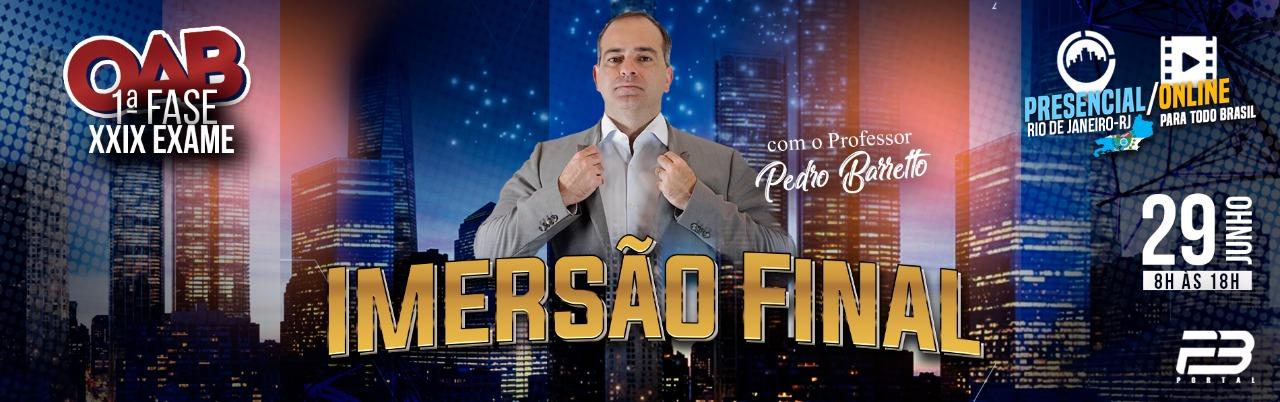 IMERSÃO FINAL COM O PB OAB 1ª FASE XXIX EXAME DE ORDEM