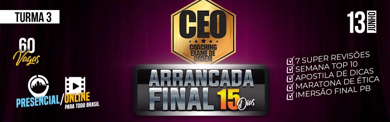 CEO COACHING EXAME DE ORDEM ARRANCADA FINAL 15 DIAS ONLINE