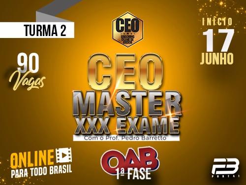CEO COACHING EXAME DE ORDEM XXX - MASTER TURMA 2 ONLINE