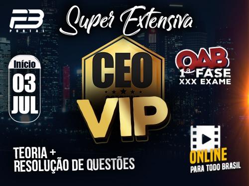 CEO COACHING EXAME DE ORDEM -  SUPER EXTENSIVA VIP - XXX EXAME ONLINE