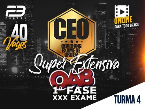 CEO COACHING EXAME DE ORDEM -  SUPER EXTENSIVA - XXX EXAME ONLINE TURMA 4