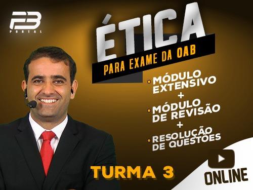 MÓDULO DE ÉTICA PARA OAB