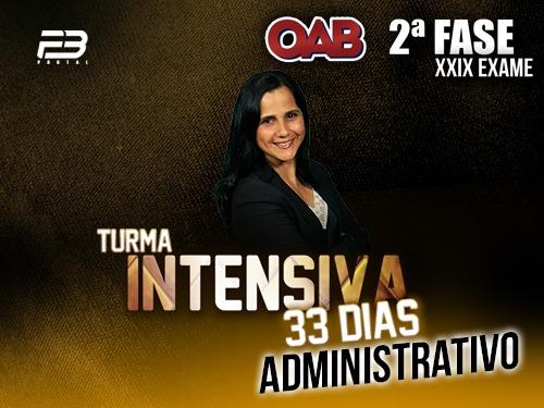 2ª FASE ADMINISTRATIVO XXIX -  INTENSIVÃO 33 DIAS