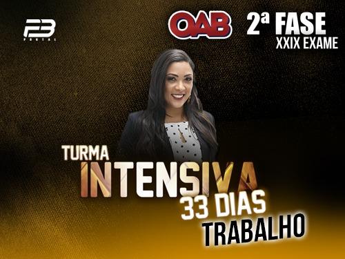 2ª FASE TRABALHO XXIX -  INTENSIVÃO 33 DIAS