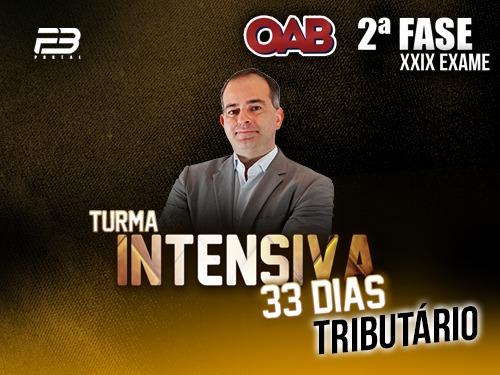 2ª FASE DIREITO TRIBUTÁRIO XXIX -  INTENSIVÃO 33 DIAS